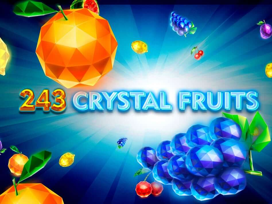 243 Crystal Fruits Review