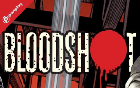 Bloodshot Slot Review