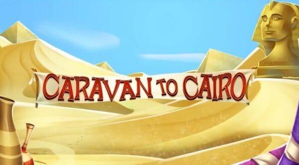 Caravan to Cairo Slot Review