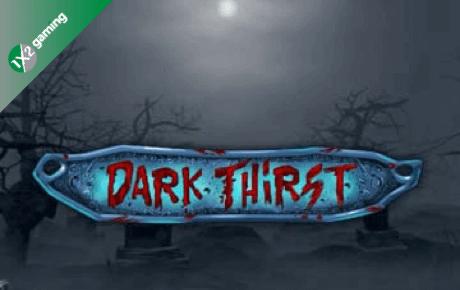 Dark Thirst Slot Review