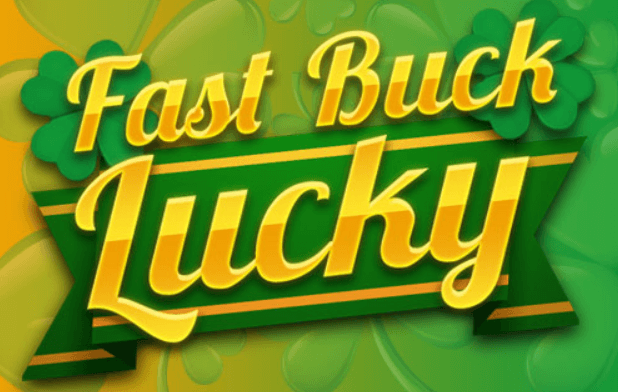 Fast Buck Lucky Slot Review
