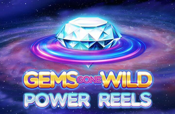 Gems Gone Wild Power Reels Review