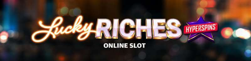 Lucky Riches Review