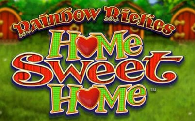 Rainbow Riches Home Sweet Home Slot Review