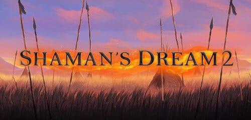 Shamans Dream 2 Review