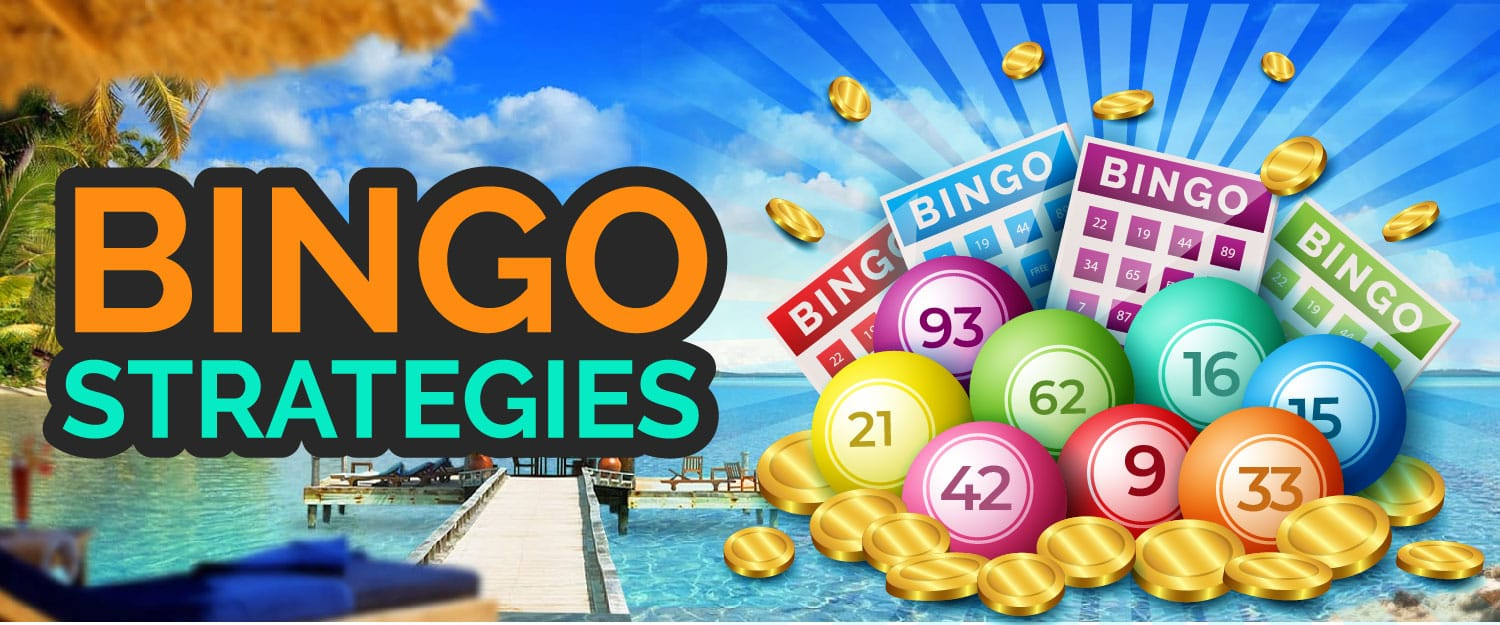 Bingo Strategies - The Most Effective Strategies