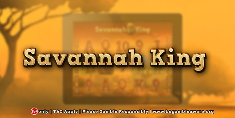savannah king slots