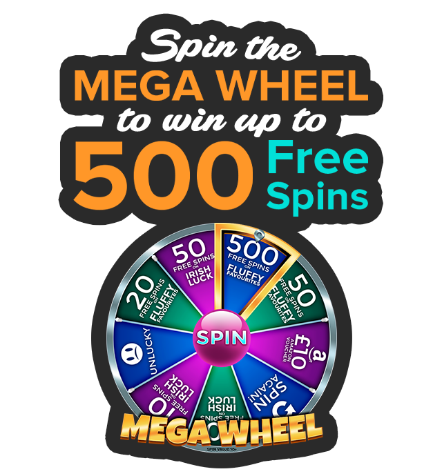 Spin the Mega Wheel to win up to 500 Free Spins